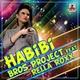 Bros Project Feat Rella Roxx Habibi