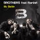 Brothers feat. Ranieri - My Battle