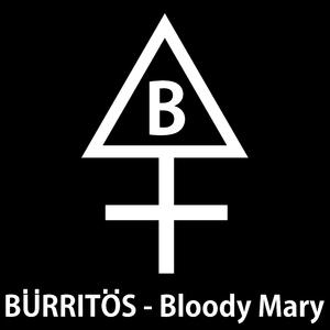 Bürritös - Bloody Mary (Italian Stallion Records)