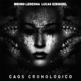 Caos Cronologico Ep by Bruno Ledesma & Lucas Ezequiel mp3 download