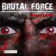 Brutal Force Return 2 Life EP