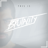 This Is Brutality by Brutality mp3 download