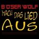 Böser Wolf Mach das Lied aus