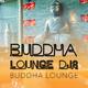 Buddha Lounge DJs Buddha Lounge