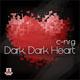 C-Nrg Dark, Dark Heart