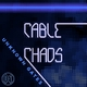Cable Chaos Unknown Gates
