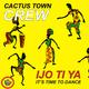 Cactus Town Crew Ijo Ti Ya: It's Time to Dance