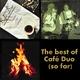 Café Duo The Best of Café Duo (So Far)