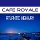 Cafe Royale Atlantic Highway