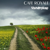 Thunderplump by Cafe Royale mp3 download