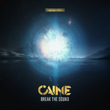 Break the Sound by Caine mp3 download