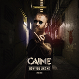How You Like Me(Pro Mix) by Caine mp3 download