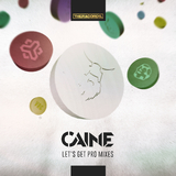 Let's Get Pro Mixes by Caine mp3 download
