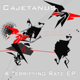 A Terrifying Rate Ep by Cajetanus mp3 download
