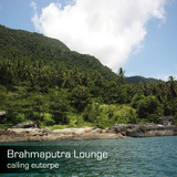 Brahmaputra Lounge by Calling Euterpe mp3 download