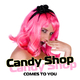 Candy Shop Comes to You