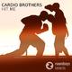 Cardio Brothers Hit Me