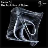 The Evolution of Noise by Carles DJ mp3 downloads
