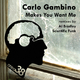 Carlo Gambino Makes You Want Me