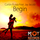 Carlos Russo feat. Jay Jacob - Begin