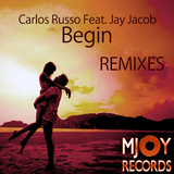 Begin(Remixes) by Carlos Russo feat. Jay Jacob mp3 download