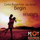 Carlos Russo feat. Jay Jacob Begin(Remixes)