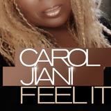 Feel It by Carol Jiani mp3 download