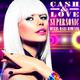 Cash & Love - Supersonic(Mykel Mars Remixes)