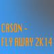 Cason Fly Away 2K14