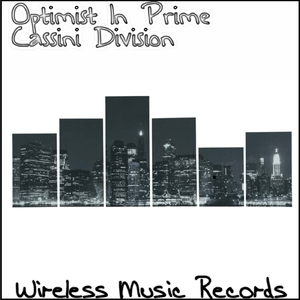 Cassini Division - Optimist in Prime (Wireless Music Records)