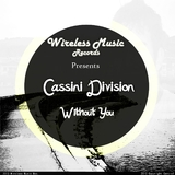 Without You by Cassini Division mp3 download