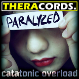 Paralyzed by Catatonic Overload mp3 download