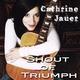 Cathrine Jauer Shout of Triumph