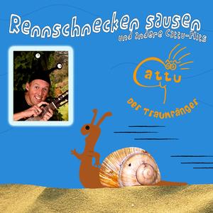 Cattu der Traumfänger - Rennschnecken sausen und andere Cattu-Hits (Seebär)