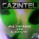 Cazintel Aliens in Love