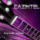 Cazintel Love Me