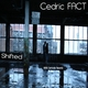 Cedric Fact Shifted