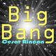 Cesar Rincon Big Bang