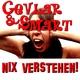 Cevlar & Smart Nix Verstehn!