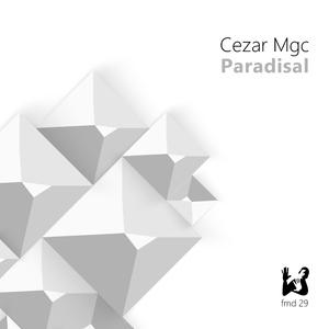 Cezar Mgc - Paradisal (FM Digital)