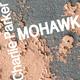 Charlie Parker Mohawk