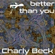 Charly Beck Better Than You