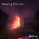 Chasing The Fire Shelter(Live)