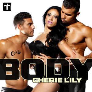 Cherie Lily - Body (Nick Harvey Music)