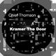 Chief Thomson - Kramer the Door