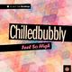Chilledbubbly Feel so High