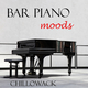 Chillowack Bar Piano Moods
