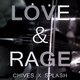 Chives & Splash Love & Rage