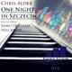 Chris Alder - One Night in Szczecin