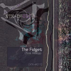 Chris Allsopp - The Fidget (xetechno)